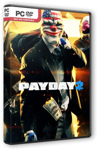 PayDay 2 - Career Criminal Edition [v 1.7.1] (2013) PC | Steam-Rip