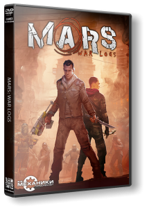 Mars: War Logs (2013) PC | RePack от R.G. Механики