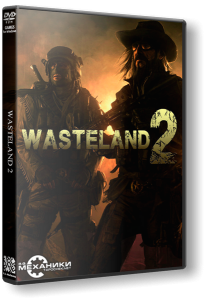 Wasteland 2: Ranger Edition (2014) PC | RePack от R.G. Механики