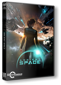 Ancient Space (2014) PC | RePack от R.G. Механики