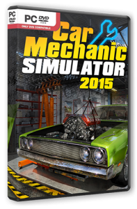 Car Mechanic Simulator 2015 (2015) PC | RePack от R.G. Steamgames