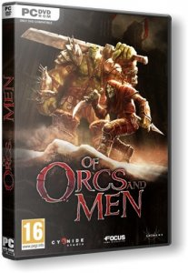 Of Orcs And Men (2012) PC | RePack от =Чувак=