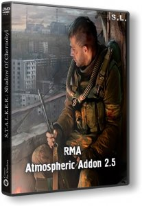 S.T.A.L.K.E.R.: Shadow of Chernobyl - RMA Atmospheric Addon 2.5 (2015) PC | RePack by SeregA-Lus