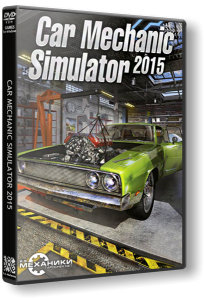 Car Mechanic Simulator 2015: Gold Edition (2015) PC | RePack от R.G. Механики