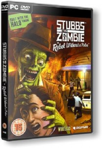 Stubbs the Zombie in Rebel Without a Pulse [Re-release] (2005/2021) PC | RePack от FitGirl