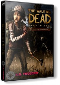 The Walking Dead: The Game. Season 2: Episode 1 - 5 (2014) PC | RePack от R.G.Freedom