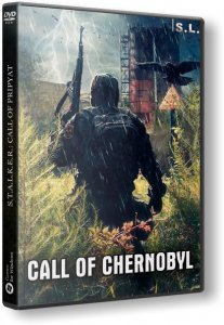 S.T.A.L.K.E.R.: Call of Pripyat - Call of Chernobyl (2016) PC | RePack by S.L.