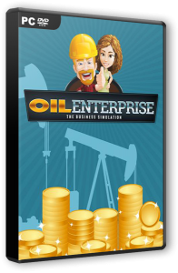 Oil Enterprise (2016) PC | RePack от VadymVL