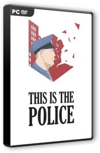This Is the Police (2016) PC | RePack от Valdeni