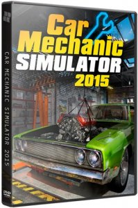 Car Mechanic Simulator 2015: Gold Edition (2015) PC | RePack от qoob