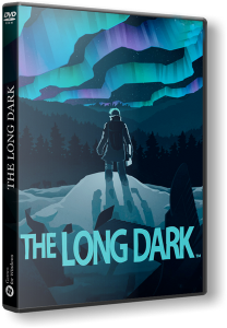 The Long Dark (2017) PC | RePack от FitGirl