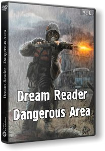 S.T.A.L.K.E.R.: Shadow of Chernobyl - Dream Reader. Dangerous Area (2017) PC | RePack by SeregA-Lus