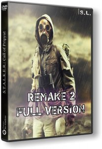 S.T.A.L.K.E.R.: Call of Pripyat - Remake 2 - Full Version (2017) PC | RePack by SeregA-Lus