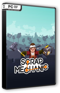 Scrap Mechanic [Early Access] (2017) PC | RePack от Pioneer