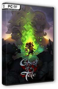 Ghost of a Tale (2018) PC | RePack от xatab