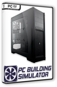 PC Building Simulator (2019) PC | RePack от FitGirl