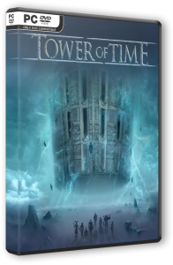 Tower of Time: Final Edition (2018) PC | RePack от FitGirl