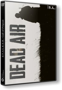 S.T.A.L.K.E.R.: Dead Air (2018) PC | RePack by SeregA-Lus