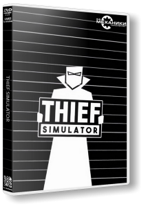 Thief Simulator (2018) PC | RePack от R.G. Механики