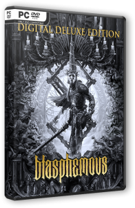 Blasphemous: Digital Deluxe Edition (2019) PC | RePack от SpaceX