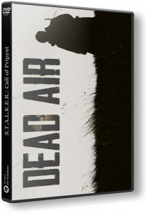 S.T.A.L.K.E.R.: Dead Air (2018) PC | Repack от West4it