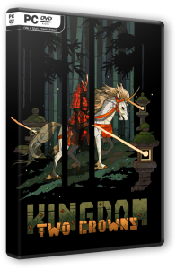 Kingdom Two Crowns: Royal Edition (2018) PC | RePack от SpaceX