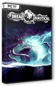 Dread Nautical (2020) PC | RePack от SpaceX