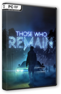 Those Who Remain (2020) PC | RePack от FitGirl