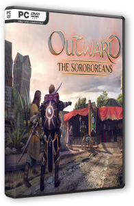 Outward - The Soroboreans (2019) PC | RePack от Pioneer