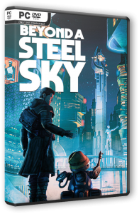 Beyond a Steel Sky (2020) PC | RePack от FitGirl
