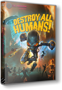 Destroy All Humans! (2020) PC | RePack от R.G. Freedom