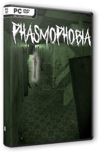 Phasmophobia [Early Access] (2020) PC | RePack от Pioneer