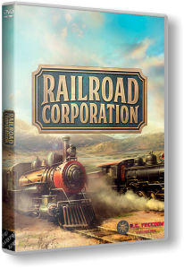 Railroad Corporation: Deluxe Edition (2019) PC | RePack от R.G. Freedom
