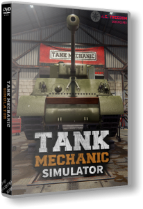 Tank Mechanic Simulator (2020) PC | RePack от R.G. Freedom