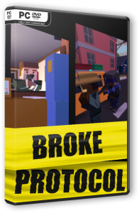 BROKE PROTOCOL: Online City RPG [Early Access] (2019) PC | RePack от Pioneer