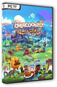 Overcooked! All You Can Eat (2021) PC | RePack от FitGirl